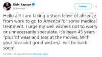 Rishi Kapoor tweet on his health issue