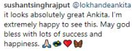 Sushant Singh Rajput comments on Ankita Lokhande's bollywood debut look