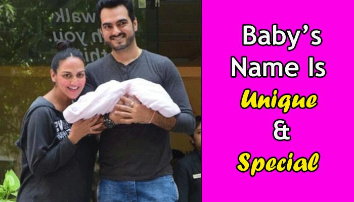 Esha And Bharat Have The Most Divine Name For Their Newly Born Daughter