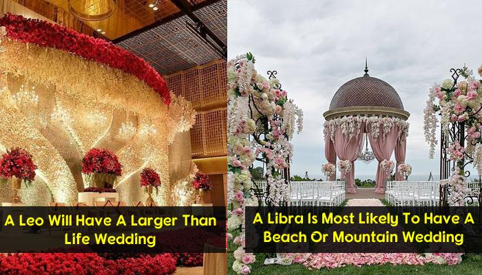 This Is How Your Wedding Will Look Like As Per Your Zodiac Sign