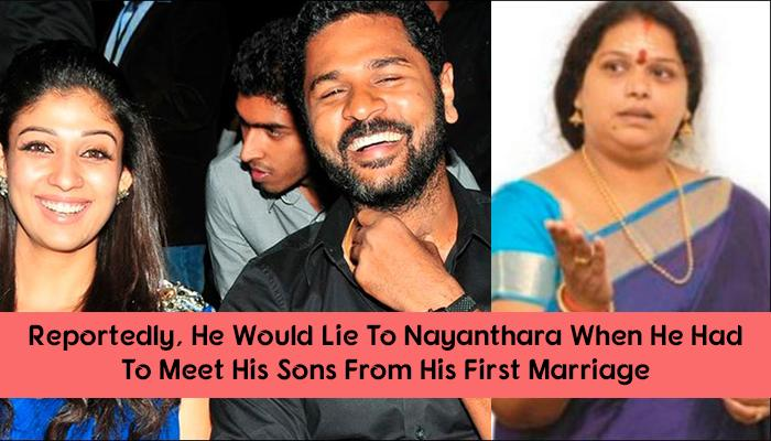 Prabhu Deva's Love Life: Affair With Nayanthara Led To His Divorce Only To Break Up With Her As Well
